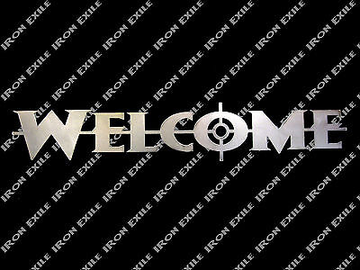Welcome Cross Hair Metal Wall Sign No Trespassing Keep Out Go Away Gun Hunting