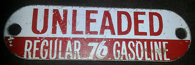 Vintage UNION 76 UNLEADED REGULAR 76 GASOLINE Gas Pump METAL PLATE