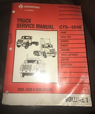 International Truck CTS-5540 Truck Service Manual 1995 Volume I