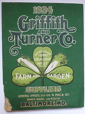 Fabulous 1924 Griffith and Turner Farm and Garden Supplies Catalog No.37