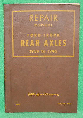*1945 Repair Manual For Ford Truck Rear Axles 1939 to 1945