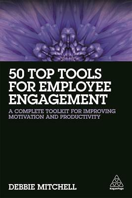50 Top Tools for Employee Engagement Debbie Mitchell
