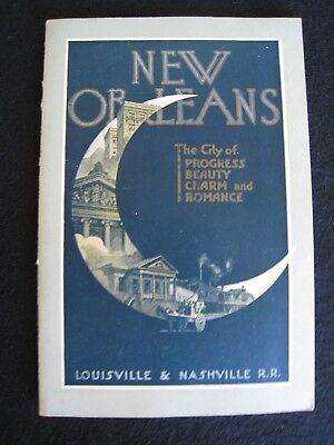 """New Orleans.......""""The City of Progress, Beauty, Charm and Romance"""".........1928"""