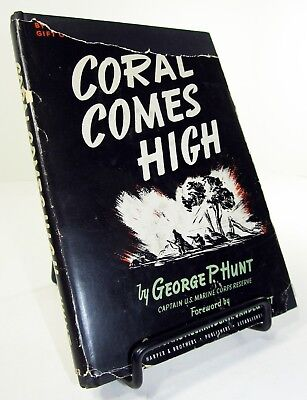 Coral Comes High - George P. Hunt - Signed