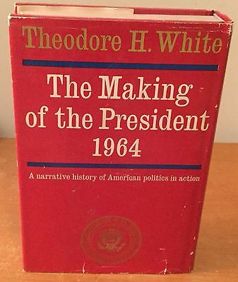 Making Of The President 1964 Theodore H. White Bce Hc Dj Fn/vf Barry Goldwater