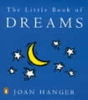 """VERY GOOD"" The Little Book of Dreams, Hanger, Joan, Book"