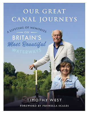 Our Great Canal Journeys - Timothy West (Hardcover) *BRAND NEW*