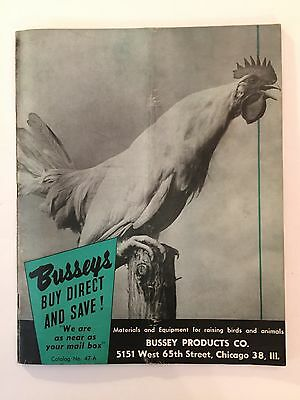 Busseys Catalog No 47-A Spring Summer 1947 Poultry & Farm Animals Supplies 72 pg