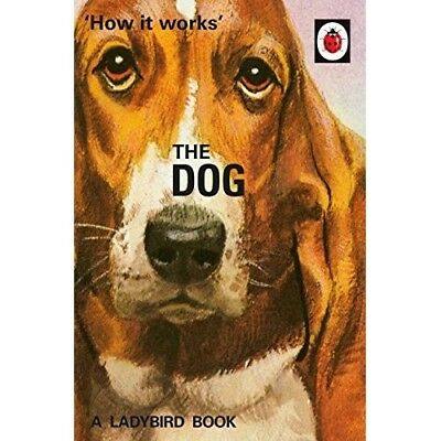 How It Works The Dog Ladybird NEW Hardback Book Pets Grown Up Adult Retro Gift