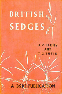 British Sedges: A handbook to the species of Carex found growing in the Britis..