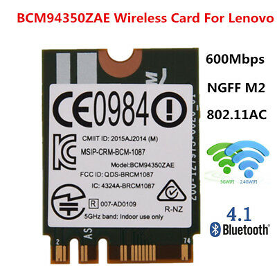 BCM94350ZAE NGFF M2 802.11ac 867Mbps Wifi Bluetooth 4.1 Wireless Card For Lenovo