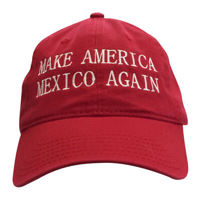 2c315b47b4d Anti Donald Trump Make America Mexico Again Hat Low Profile Unstructured  Ballcap