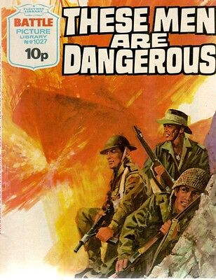 1976 No 1027 33457  Battle Picture Library  THESE MEN ARE DANGEROUS