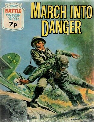 1974 No 825 R33445  Battle Picture Library  MARCH INTO DANGER