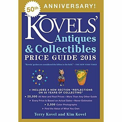 World Kovels' Antiques And Collectibles Price Guide 2018