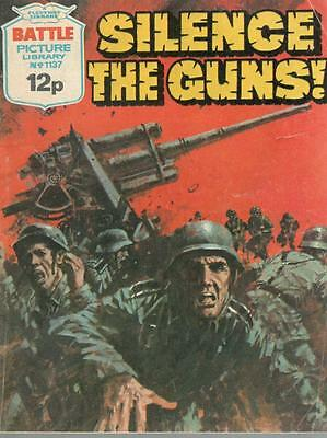 1977  No 1137 38434 Battle Picture Library  SILENCE THE GUNS !