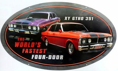 WORLDS FASTEST FOUR - DOOR XYGTHO 351  610 X 360 Auto Memorabilia Metal tin Sign