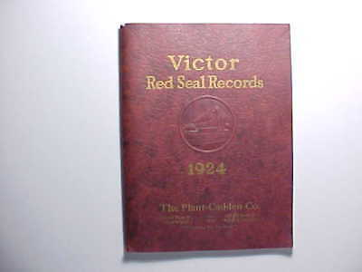 1924 VICTOR TALKING MACHINE RED SEAL RECORD CATALOG 112 pp. Classical musicians