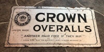 "Vintage Original "" CROWN OVERALLS "" UNION MADE Advertising METAL SIGN ! art deco"