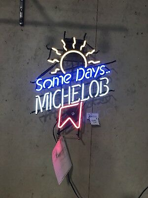 "Working Michelob Lighted Neon Sign ""Some Days"""