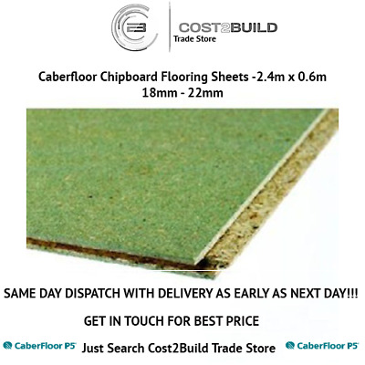 Chipboard Flooring - Caberfloor Moisture Resistant 0.6m x 2.4m - 22mm or 18mm
