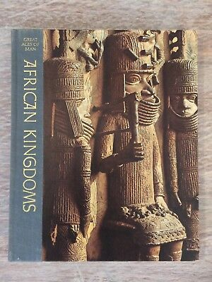 Great Ages of Man AFRICAN KINGDOMS Time-Life History Series