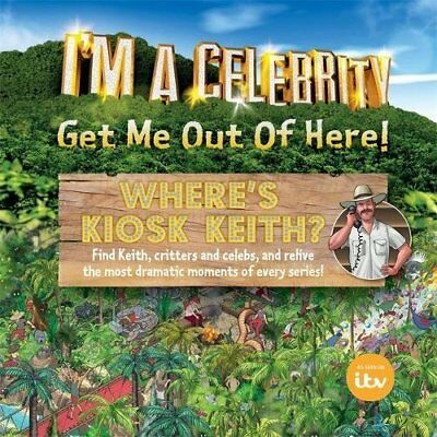 Im a Celebrity Wheres Kiosk Keith Mark Cowley Paperback Book TV Tie in Humour