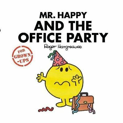 Mr Happy and the Office Party Mr Men Adult Grown Up Hardback Book Roger