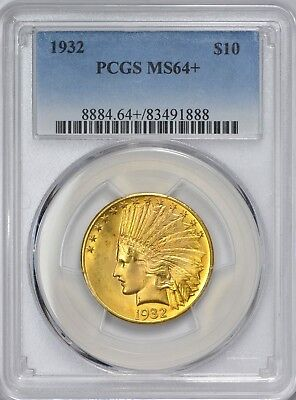 1932 Indian Head $10 Gold PCGS MS64+