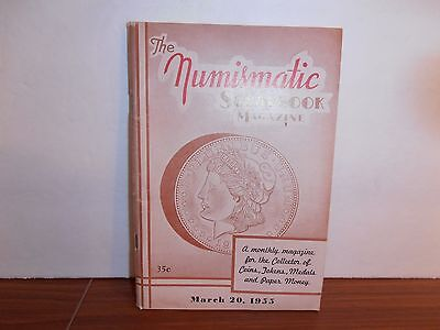 The Numismatic Scrapbook Magazine March 20, 1955 Monthly Coin Collecting