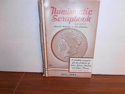 The Numismatic Scrapbook Magazine July 1963 Americas Authority Coin Collecting