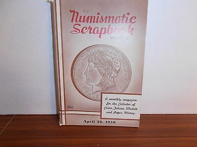 The Numismatic Scrapbook Magazine April 20, 1956 Monthly Coin Collecting