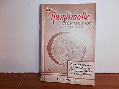 The Numismatic Scrapbook Magazine June 20, 1955 Monthly Coin Collecting