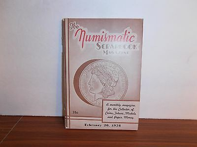 The Numismatic Scrapbook Magazine February 20, 1956 Monthly Coin Collecting