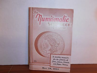 The Numismatic Scrapbook Magazine May 20, 1955 Monthly Coin Collecting