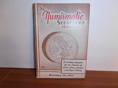The Numismatic Scrapbook Magazine December 20, 1955 Monthly Coin Collecting