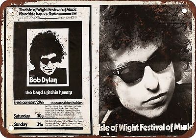 "7"" x 10"" Metal Sign - 1969 Bob Dylan at the Isle of Wight - Vintage Look Reprodu"