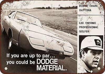 "7"" x 10"" Metal Sign - 1970 Lee Trevino for Dodge Charger Daytona - Vintage Look"