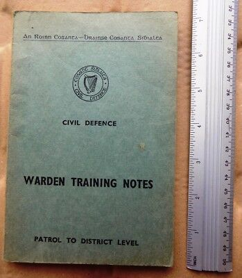 Irish Civil Defence Warden Training Notes, Patrol to District Level manual book