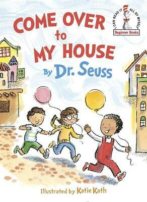 Come Over to My House, Dr. Seuss