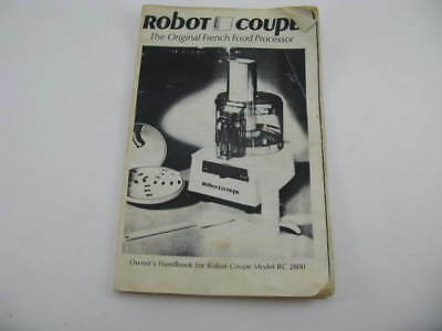 Robot Coupe RC2800 Instruction Manual French Food Processor Owners Users Guide
