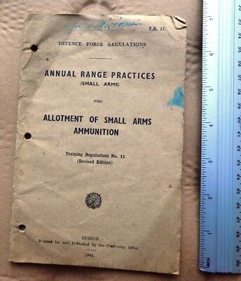 Irish 1944 Annual Range Practices and Allotment of Small Arms Ammunition (soft)