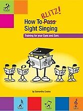 How to Blitz Sight Singing Book 1