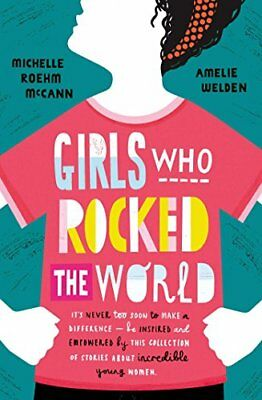 Girls Who Rocked The World by Michelle Roehm McCan New Paperback Book