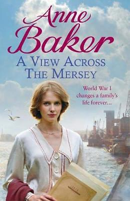 A View Across the Mersey by Anne Baker New Paperback Book