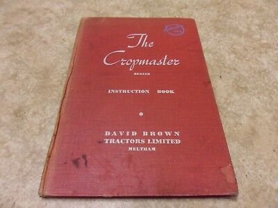 David Brown Cropmaster Tractor Operators Manual Instruction Book Hardbacked DB