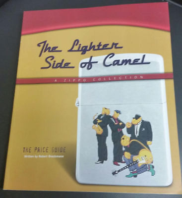 Zippo The Lighter Side of Camel A Zippo Collection The Price Guide Robert Brockm