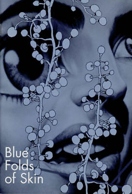 Eric White: Blue Folds of Skin [Pinspot #6] [Softcover] - Artist Book