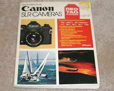 How to use and Select Canon SLR Cameras, Carl Shipman,(1983), PB book manual