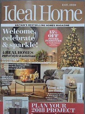 Ideal Home Magazine January 1/2018 Welcome, Celebrate & Sparkle! Current Issue